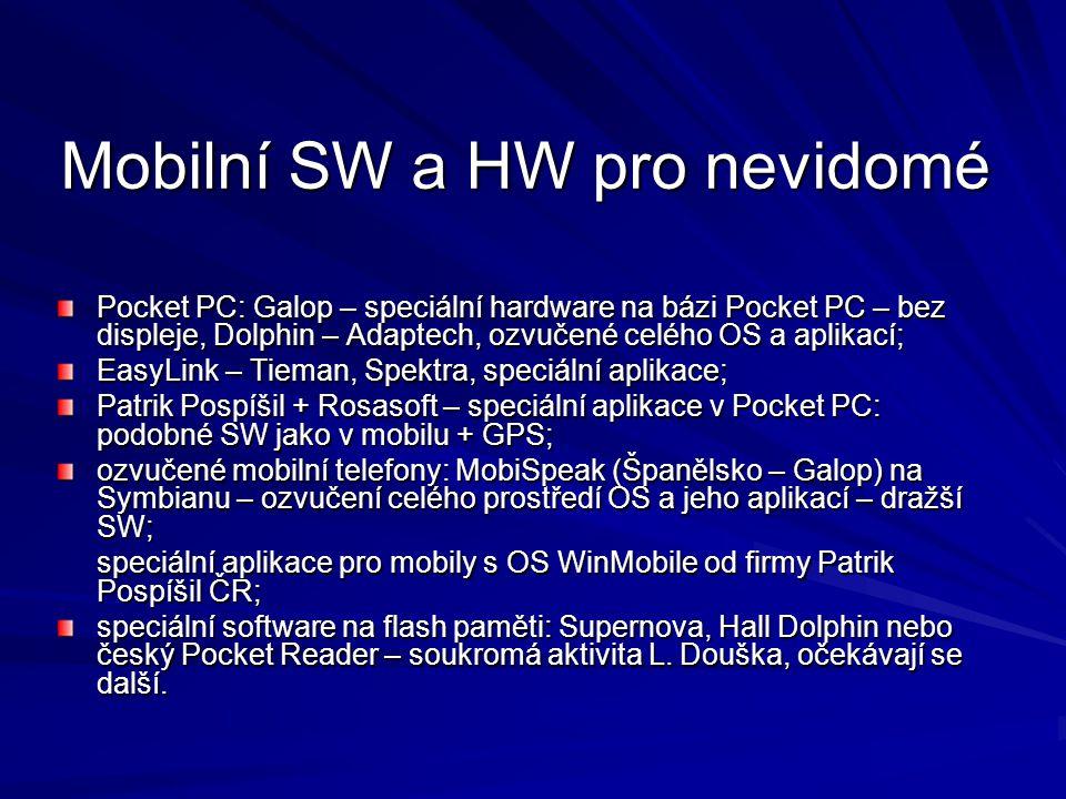 Mobilní SW a HW pro nevidomé