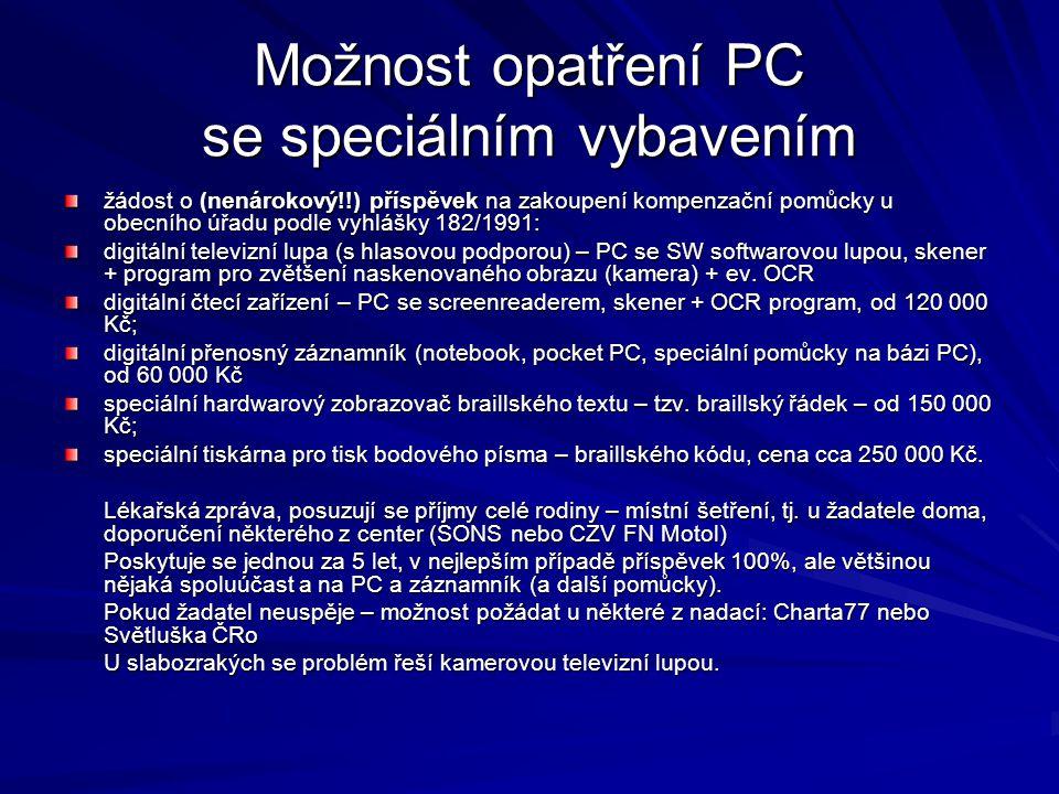 Možnost opatření PC se speciálním vybavením