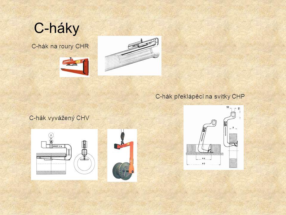 C-háky C-hák na roury CHR C-hák překlápěcí na svitky CHP