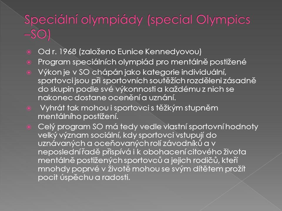 Speciální olympiády (special Olympics –SO)