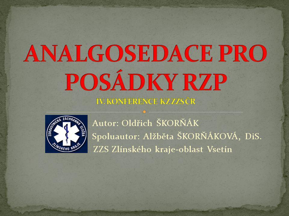 ANALGOSEDACE PRO POSÁDKY RZP IV. KONFERENCE KZ ZZS ČR