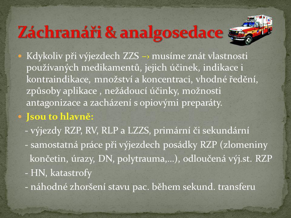 Záchranáři & analgosedace