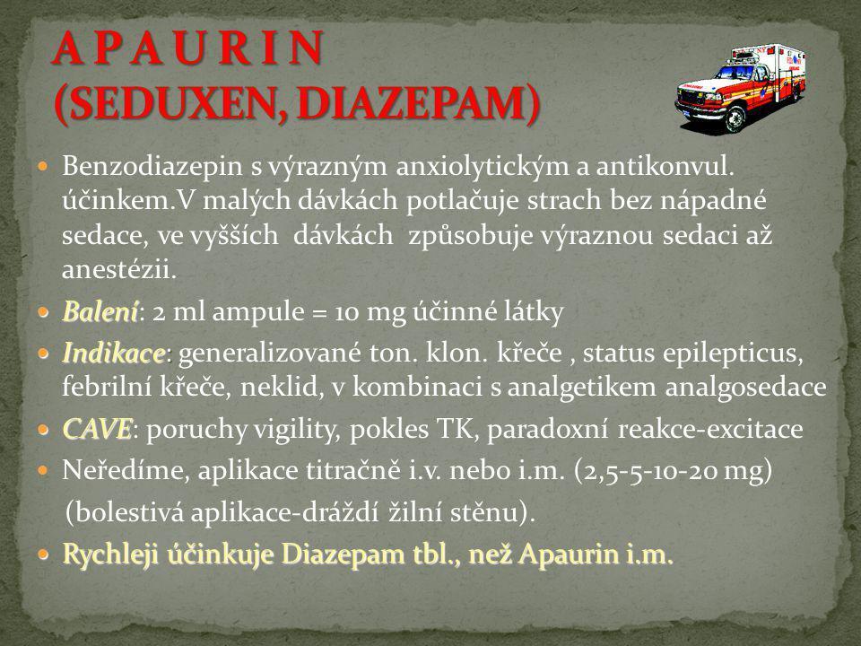 A P A U R I N (SEDUXEN, DIAZEPAM)
