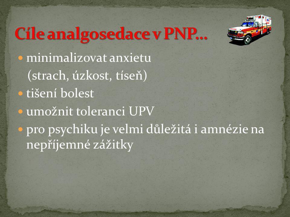 Cíle analgosedace v PNP…
