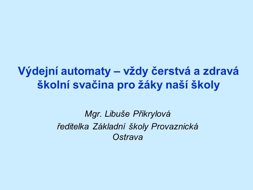 Mgr. Libuše Přikrylová ředitelka Základní školy Provaznická Ostrava