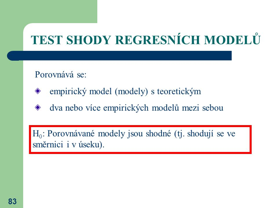 TEST SHODY REGRESNÍCH MODELŮ