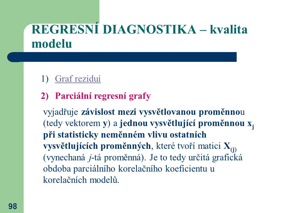 REGRESNÍ DIAGNOSTIKA – kvalita modelu