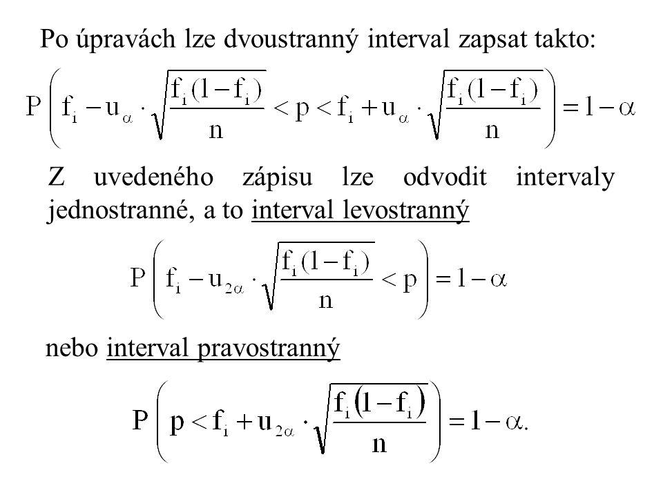 Po úpravách lze dvoustranný interval zapsat takto: