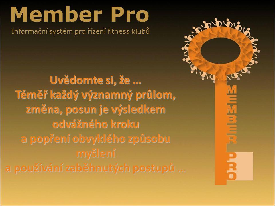 Member Pro Informační systém pro řízení fitness klubů.