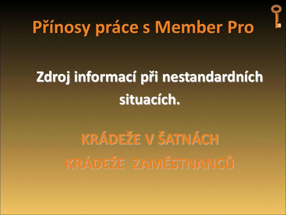 Přínosy práce s Member Pro