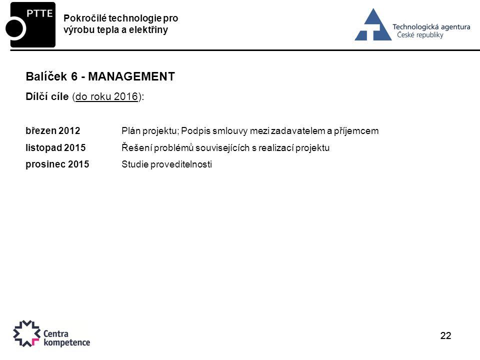 Balíček 6 - Management Dílčí cíle (do roku 2016):