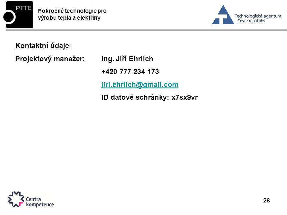 Projektový manažer: Ing. Jiří Ehrlich +420 777 234 173