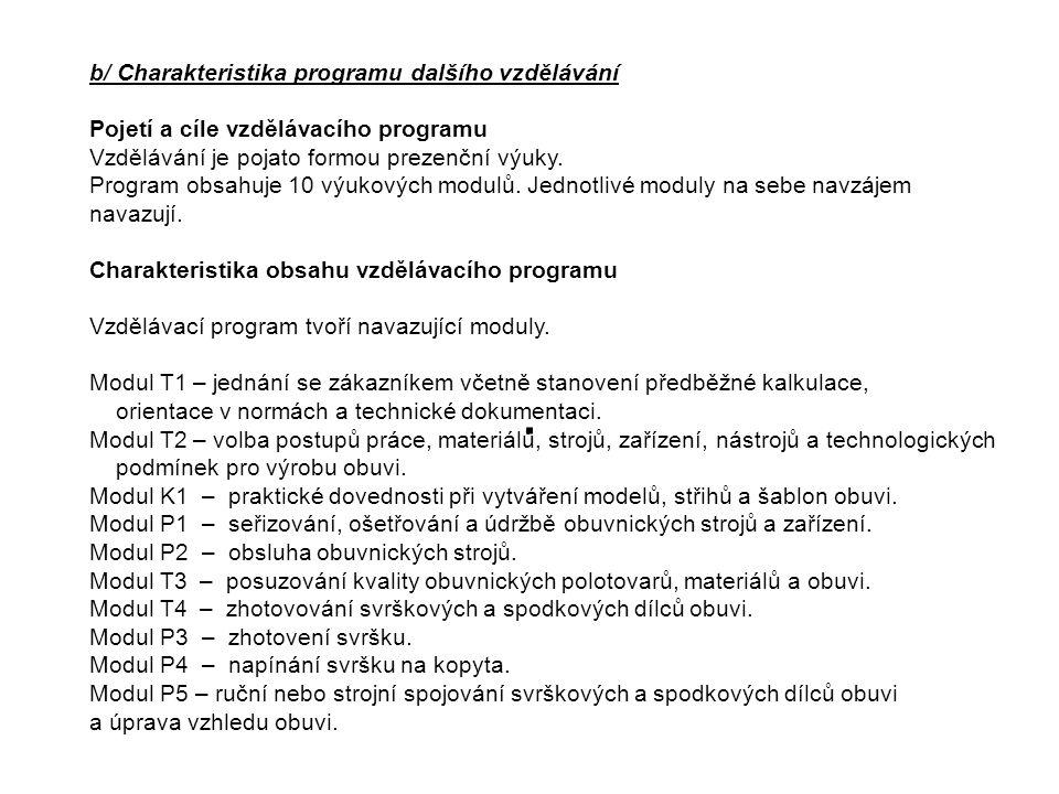 . b/ Charakteristika programu dalšího vzdělávání