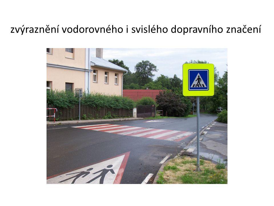 zvýraznění vodorovného i svislého dopravního značení