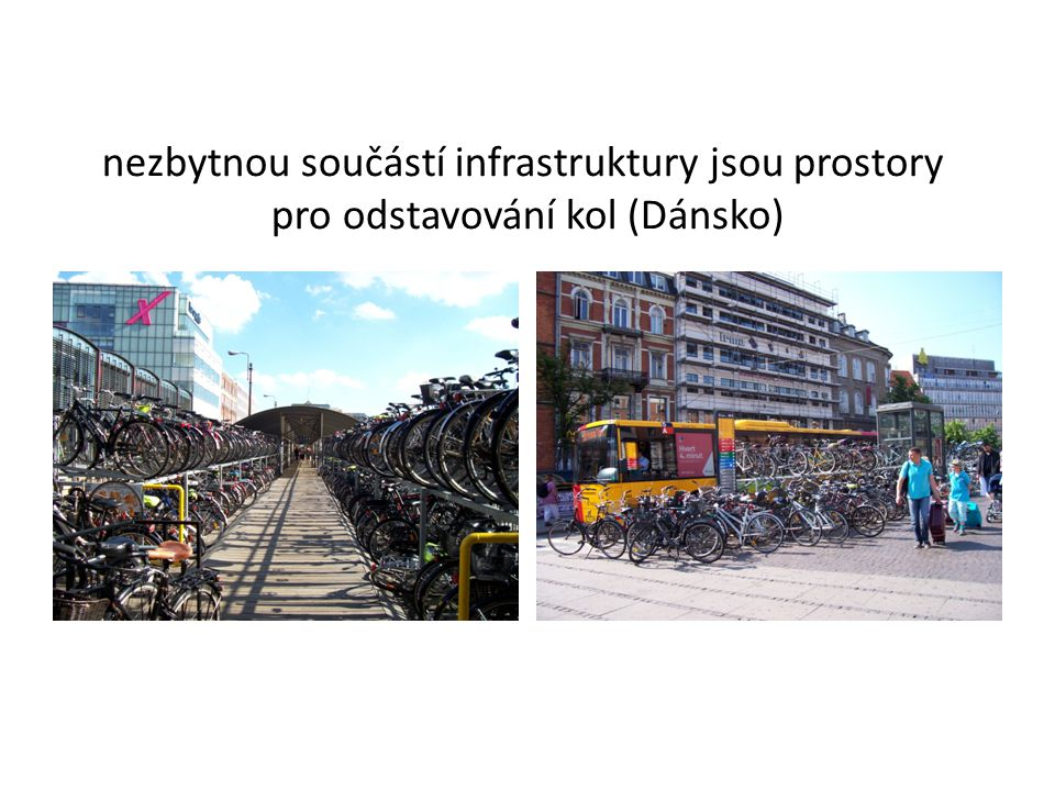 nezbytnou součástí infrastruktury jsou prostory