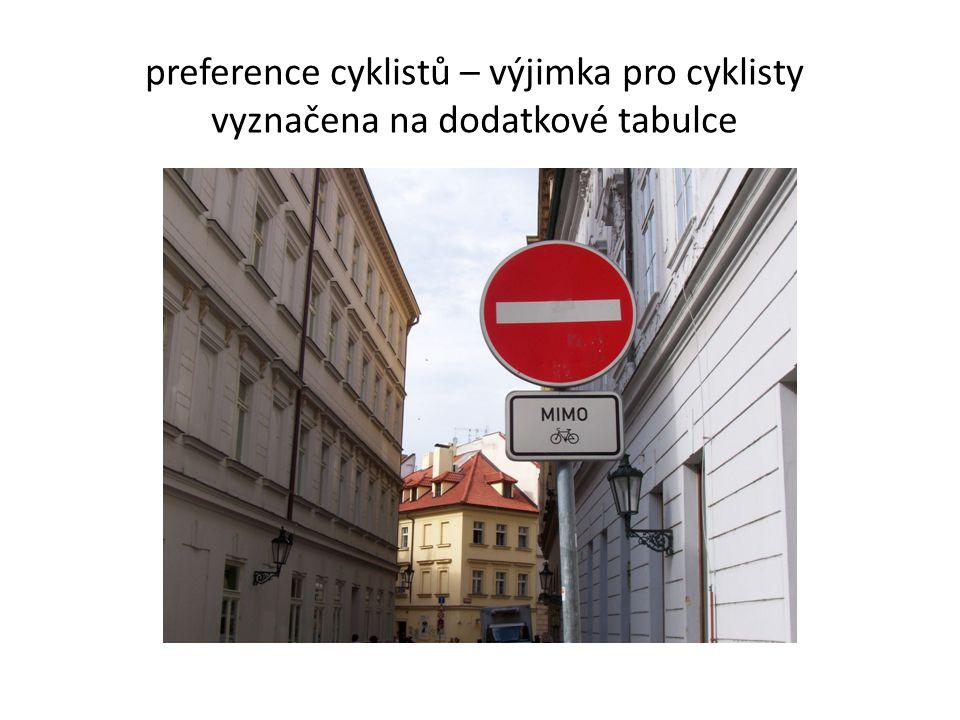 preference cyklistů – výjimka pro cyklisty