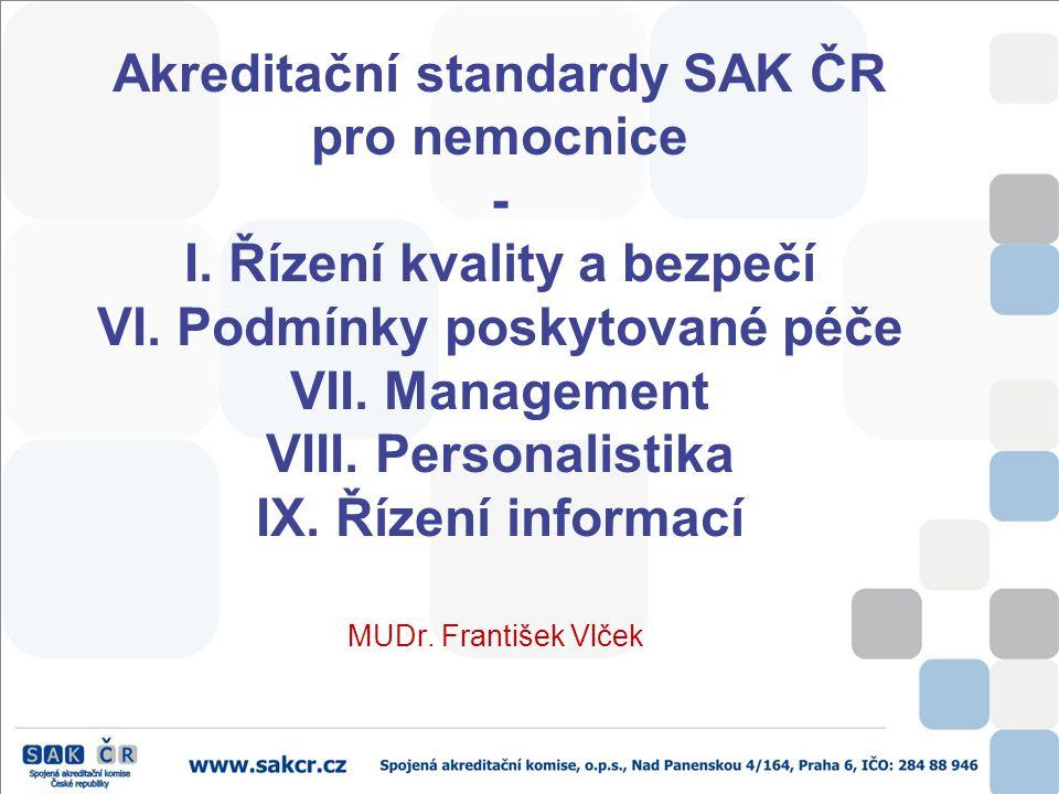 Akreditační standardy SAK ČR pro nemocnice - I