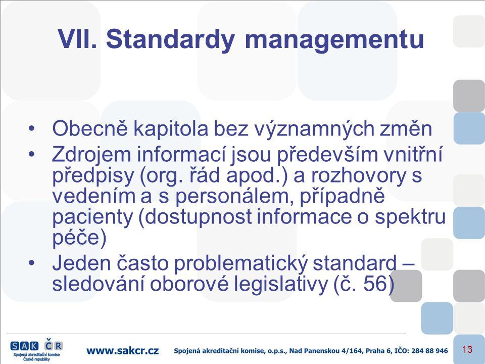 VII. Standardy managementu