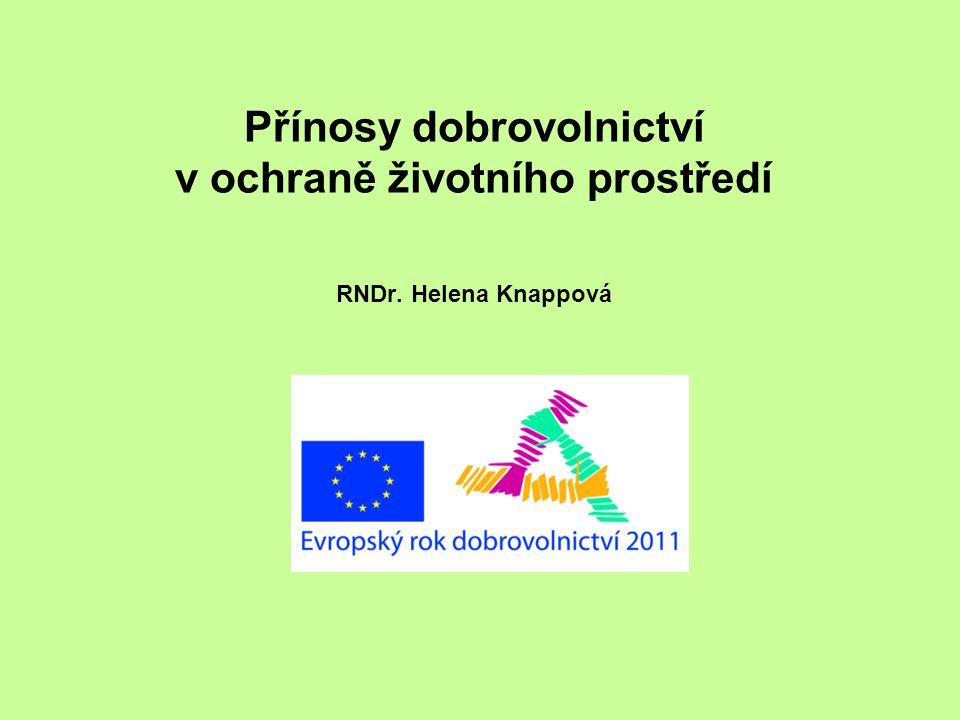 Přínosy dobrovolnictví v ochraně životního prostředí RNDr