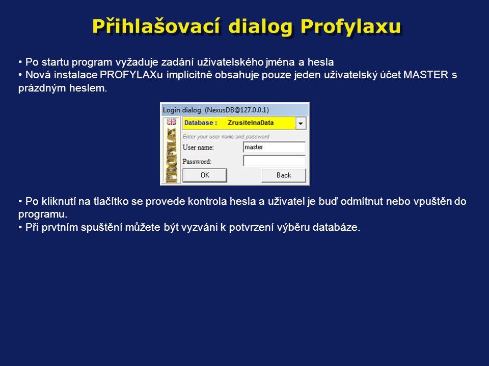 Přihlašovací dialog Profylaxu