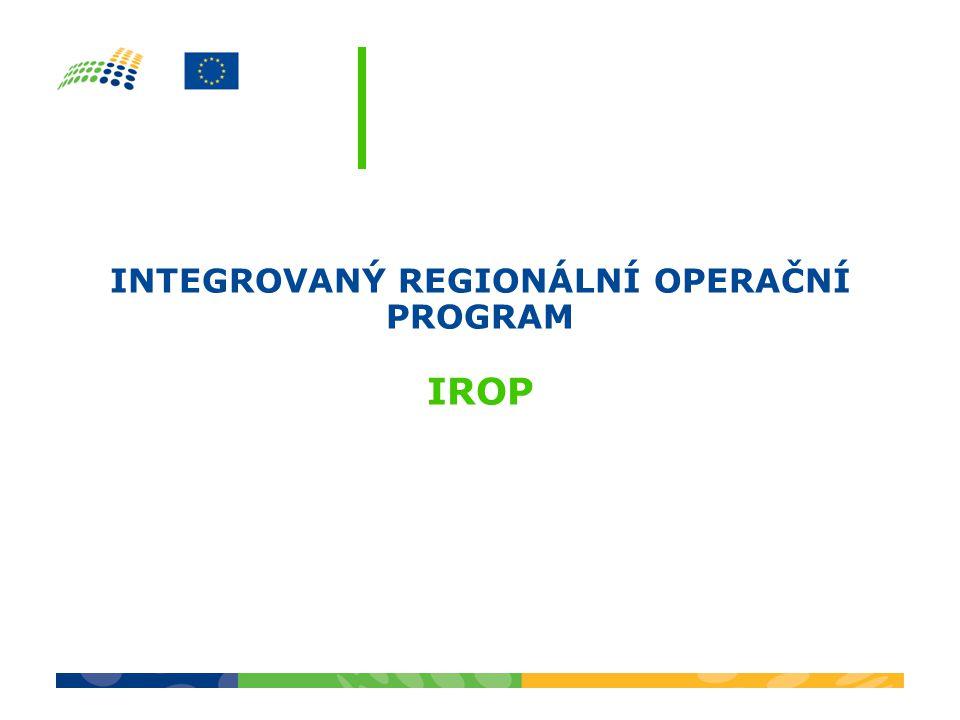 INTEGROVANÝ REGIONÁLNÍ OPERAČNÍ PROGRAM IROP