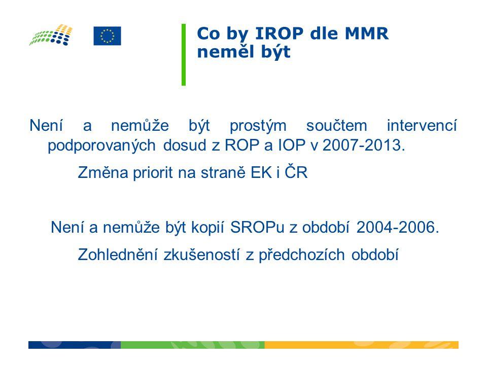 Co by IROP dle MMR neměl být