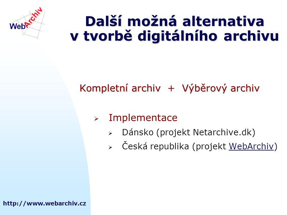 Další možná alternativa v tvorbě digitálního archivu