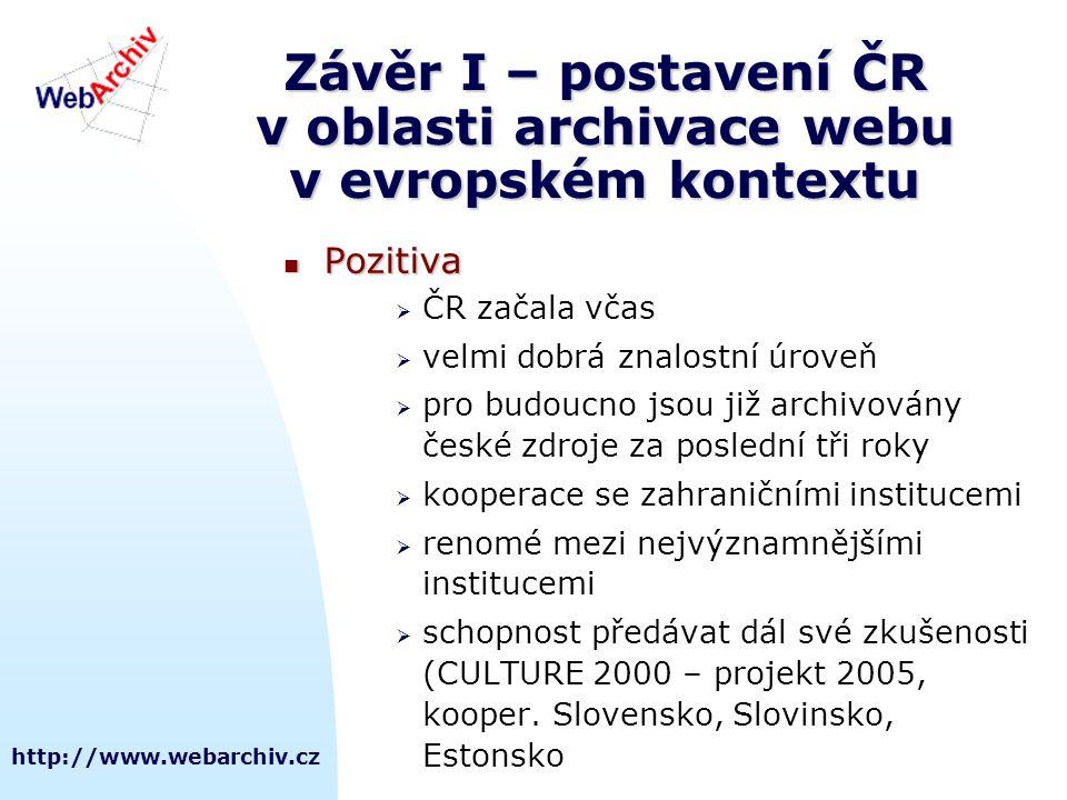 Závěr I – postavení ČR v oblasti archivace webu v evropském kontextu