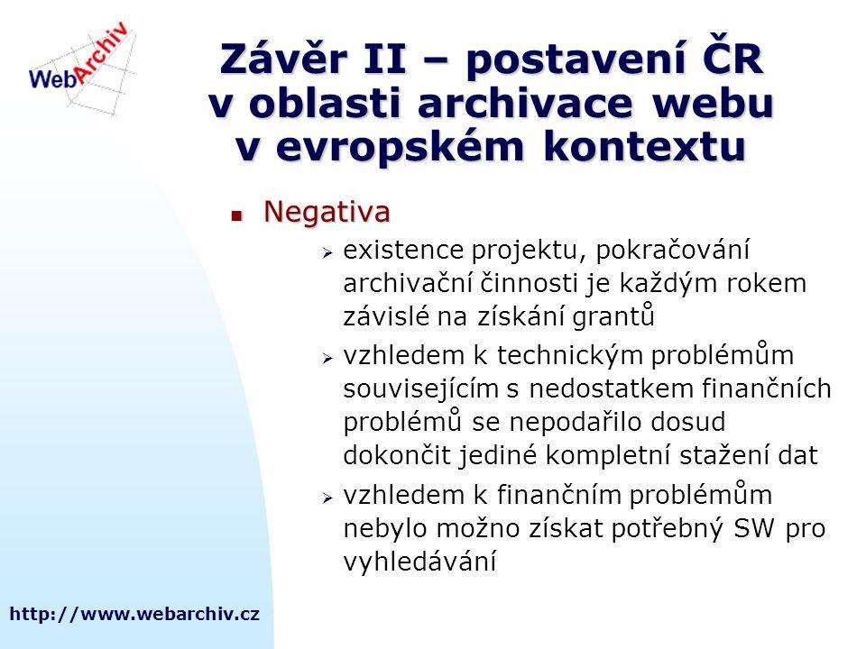 Závěr II – postavení ČR v oblasti archivace webu v evropském kontextu