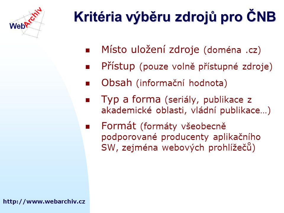 Kritéria výběru zdrojů pro ČNB
