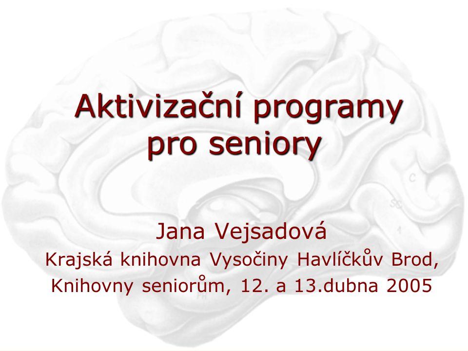 Aktivizační programy pro seniory