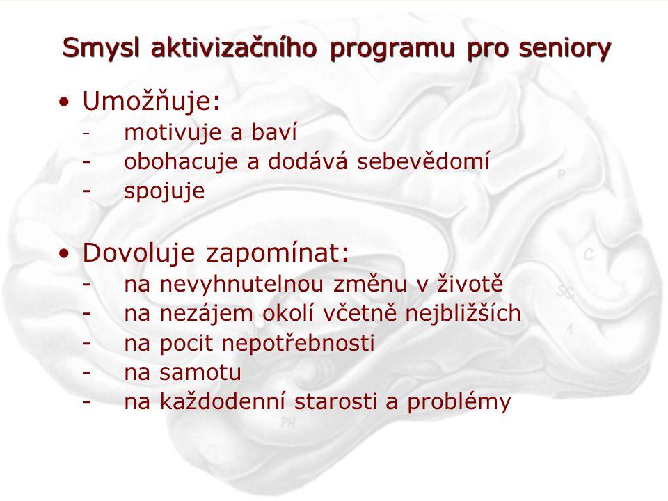 Smysl aktivizačního programu pro seniory