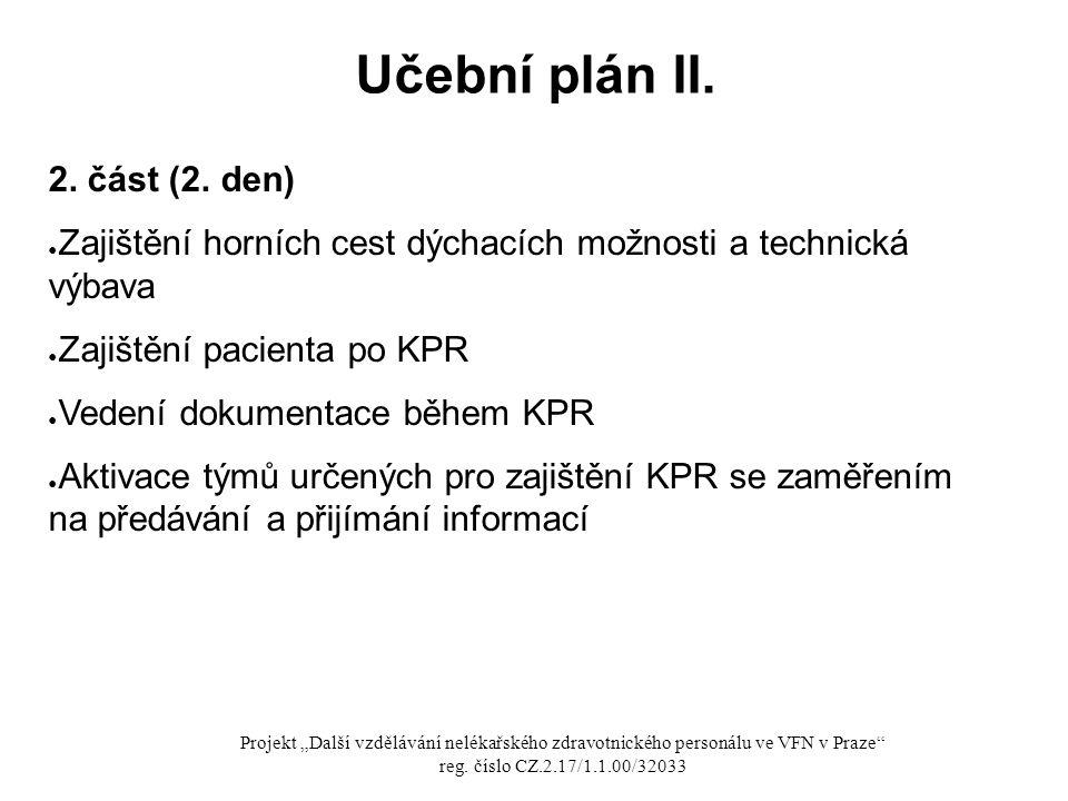Učební plán II. 2. část (2. den)