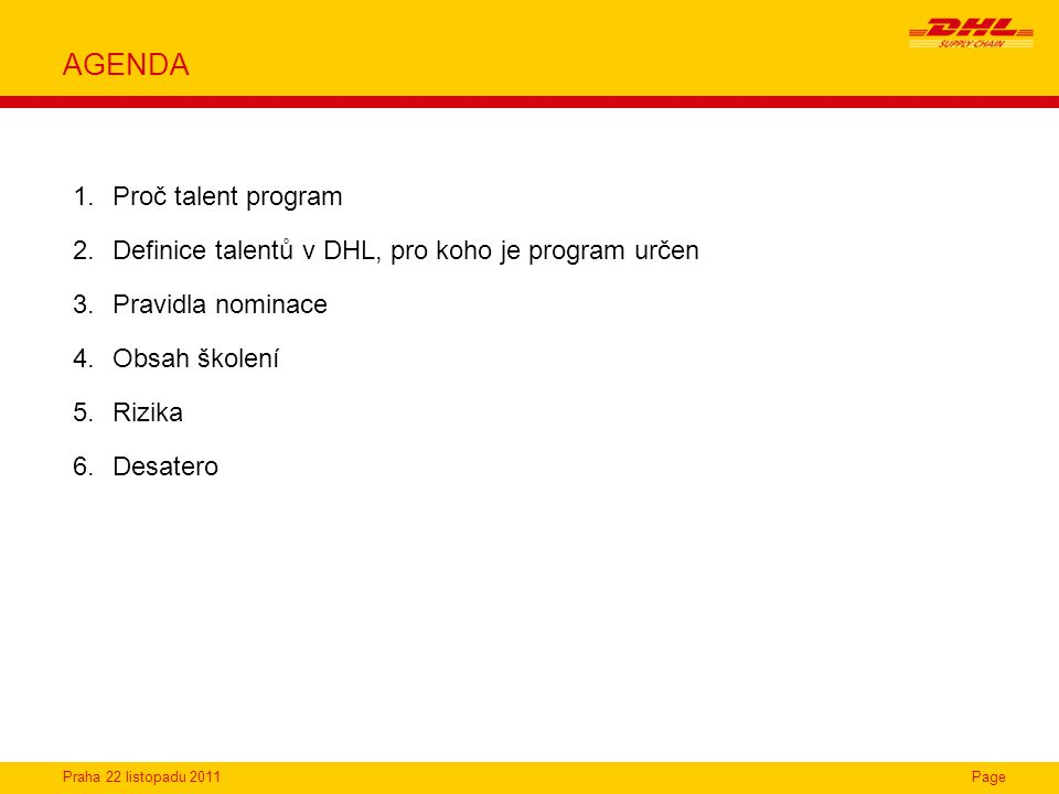 AGENDA Proč talent program