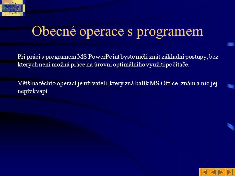 Obecné operace s programem