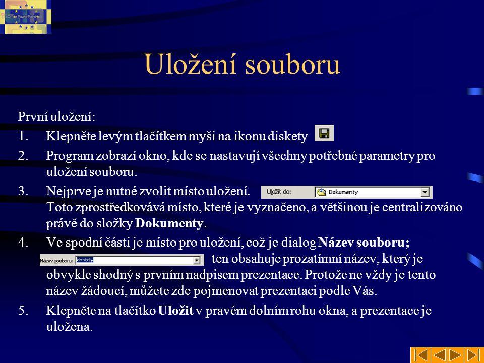 Uložení souboru První uložení: