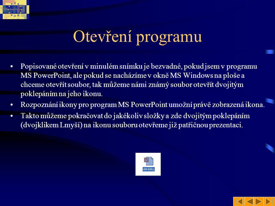 Otevření programu