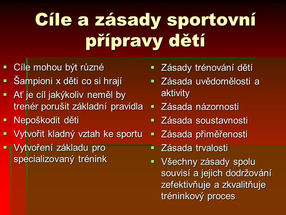 Cíle a zásady sportovní přípravy dětí