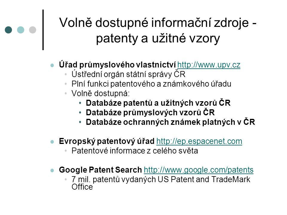 Volně dostupné informační zdroje - patenty a užitné vzory