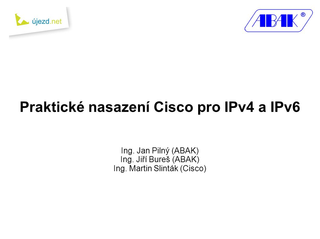 Praktické nasazení Cisco pro IPv4 a IPv6