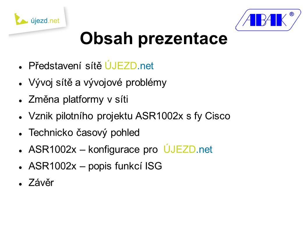 Obsah prezentace Představení sítě ÚJEZD.net