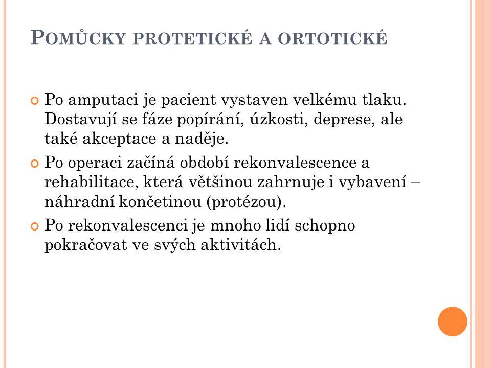 Pomůcky protetické a ortotické