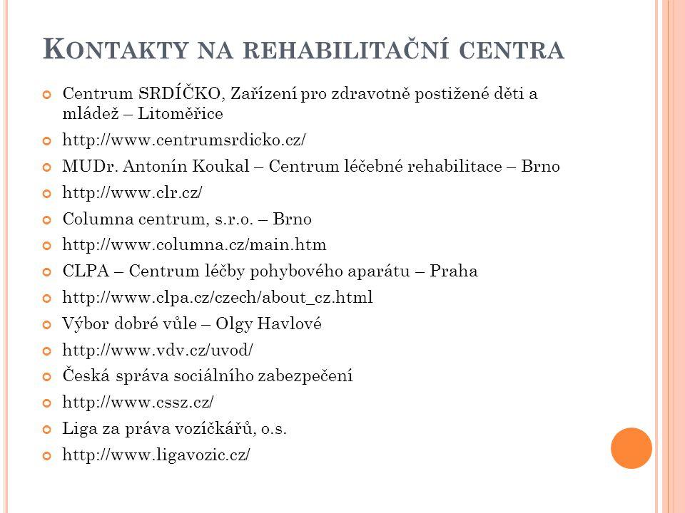 Kontakty na rehabilitační centra