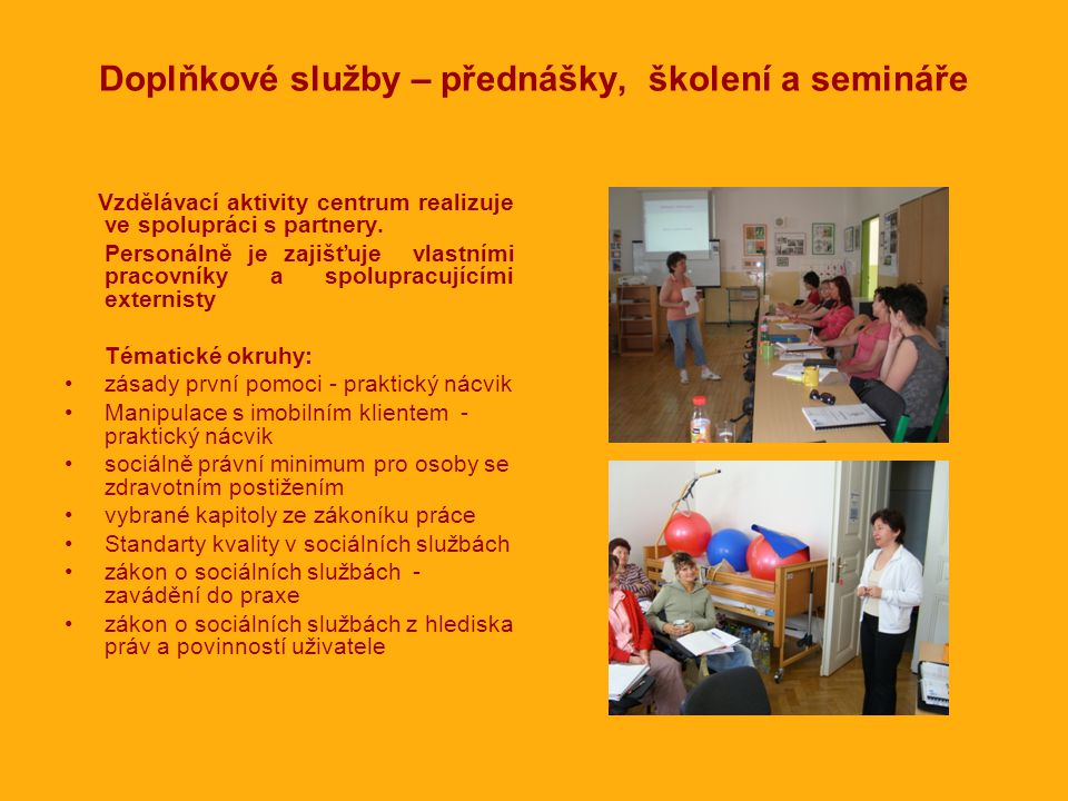 Doplňkové služby – přednášky, školení a semináře