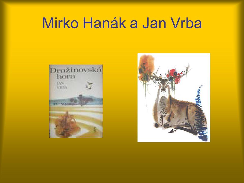 Mirko Hanák a Jan Vrba