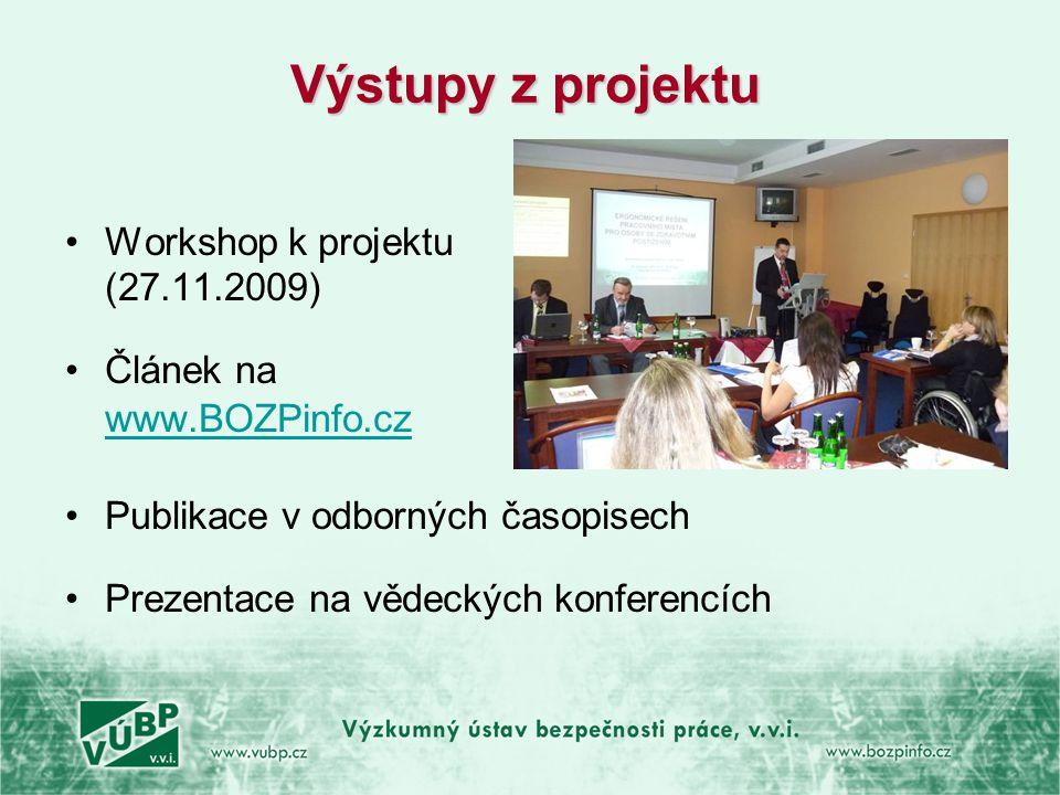 Výstupy z projektu Workshop k projektu (27.11.2009)