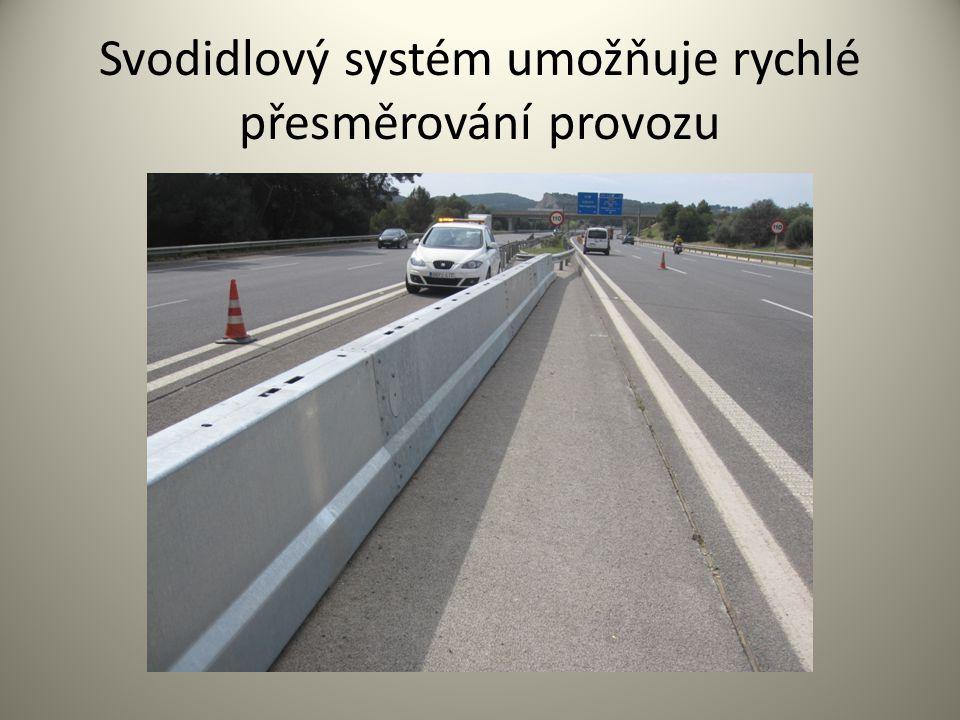 Svodidlový systém umožňuje rychlé přesměrování provozu