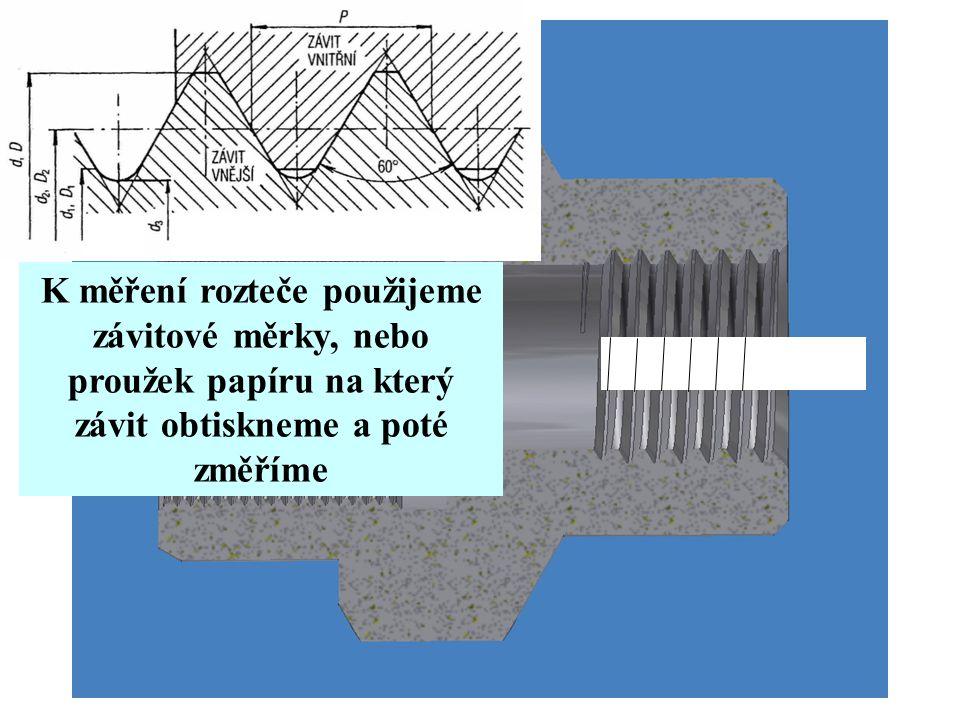 K měření rozteče použijeme závitové měrky, nebo proužek papíru na který závit obtiskneme a poté změříme