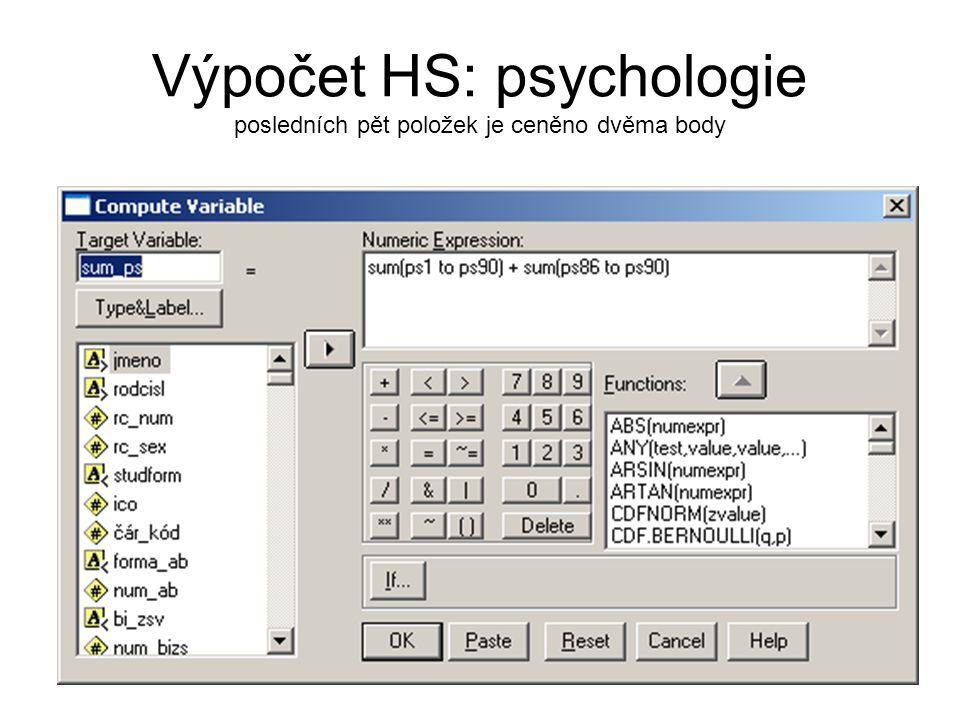 Výpočet HS: psychologie posledních pět položek je ceněno dvěma body
