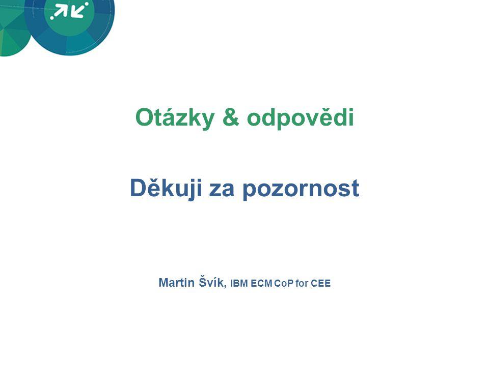 Martin Švík, IBM ECM CoP for CEE